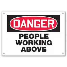 DANGER - People Working Above