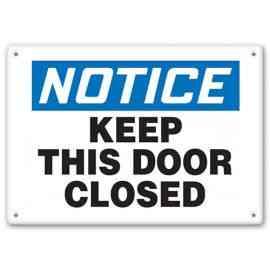 DANGER - Keep This Door Closed