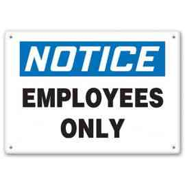 NOTICE - Employees Only