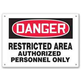DANGER - Restricted Area - Authorized Personnel Only