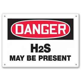 DANGER - H2S May Be Present