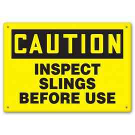 CAUTION - Inspect Slings Before Use