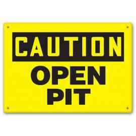 CAUTION - Open Pit