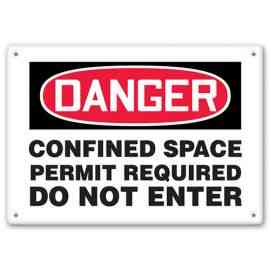 DANGER - onfined Space - Entry By Permit Only