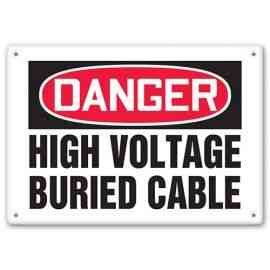 DANGER - High Voltage - Buried Cable