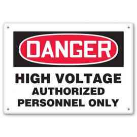 DANGER - High Voltage - Authorized Personnel Only