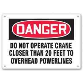 DANGER - Do Not Operate Crane Closer Than 20 Feet To Overhead Powerlines