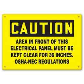 CAUTION - Area In Front Of This Electrical Panel Must Be Kept Clear For 36 Inches. - OSHA-NEC Regulations