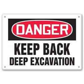 DANGER - Keep Back - Deep Excavation