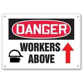 DANGER - Workers Above