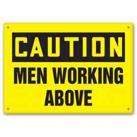 CAUTION - Men Working Above