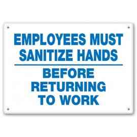 Employees Must Sanitize Hands Before Returning To Work
