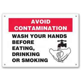 Avoid Contamination - Wash Your Hands Before Eating, Drinking, Or Smoking