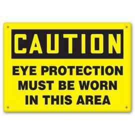 CAUTION - Eye Protection Must Be Worn In This Area