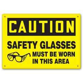 CAUTION - Safety Glasses Must Be Worn In This Area