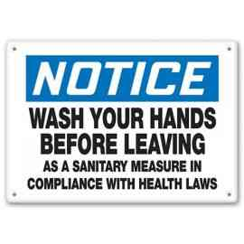 NOTICE - Wash Your Hands Before Leaving As A Sanitary Measure In Compliance With Health Laws