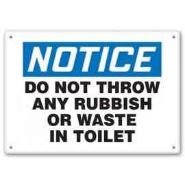 NOTICE - Do Not Throw Any Rubbish Or Waste In Toilet