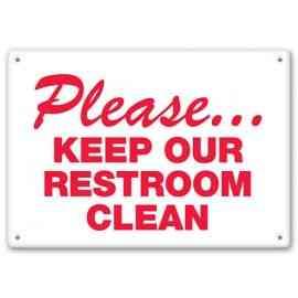 PLEASE - Keep Our Restroom Clean