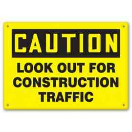 CAUTION - Look Out For Construction Traffic