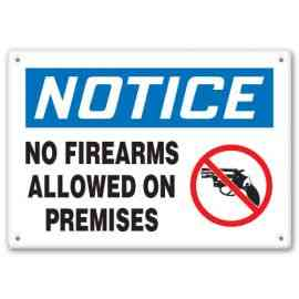 NOTICE NO FIREARMS ALLOWED ON PREMISES (W/GRAPHIC)