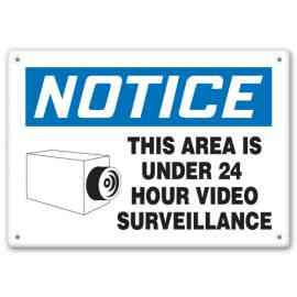 NOTICE THIS AREA IS UNDER 24 HOUR VIDEO SURVEILLANCE (w/Graphic)