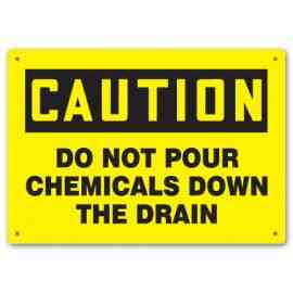 DO NOT POUR CHEMICALS DOWN THE DRAIN