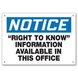 """RIGHT TO KNOW"" INFORMATION AVAILABLE IN THIS OFFICE"