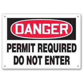 PERMIT REQUIRED DO NOT ENTER