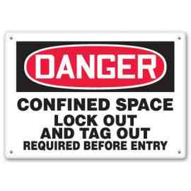 CONFINED SPACE LOCK OUT AND TAG OUT REQUIRED BEFORE ENTRY