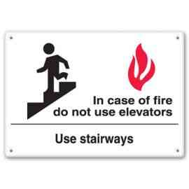 IN CASE OF FIRE DO NOT USE ELEVATORS USE STAIRWAYS (W/GRAPHIC)