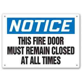 THIS FIRE DOOR MUST REMAIN CLOSED AT ALL TIMES
