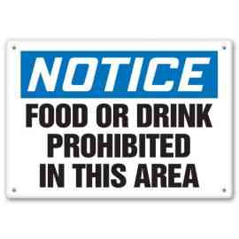 FOOD OR DRINK PROHIBITED IN THIS AREA