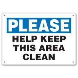 HELP KEEP THIS AREA CLEAN