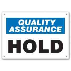 QUALITY ASSURANCE HOLD