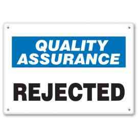 QUALITY ASSURANCE REJECTED