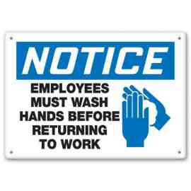 NOTICE EMPLOYEES MUST WASH HANDS BEFORE RETURNING TO WORK (W/GRAPHIC)