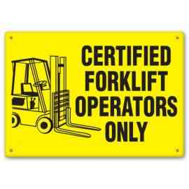 CERTIFIED FORKLIFT OPERATORS ONLY (W/GRAPHIC)