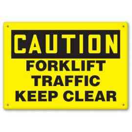 FORKLIFT TRAFFIC KEEP CLEAR