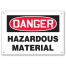 DANGER - Hazardous Material