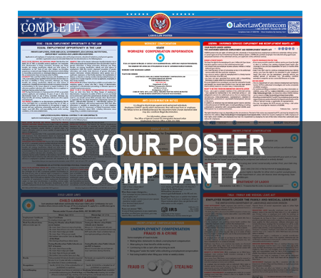 IS YOUR POSTER COMPLIANT?